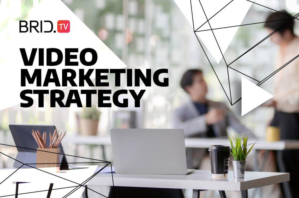 video marketing strategy BridTV