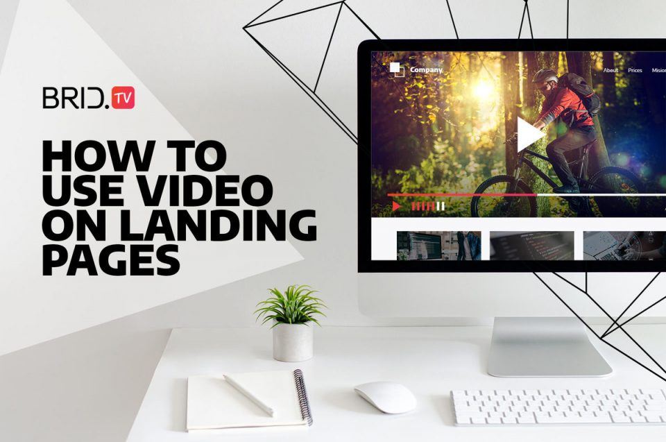 how to use video on landing pages