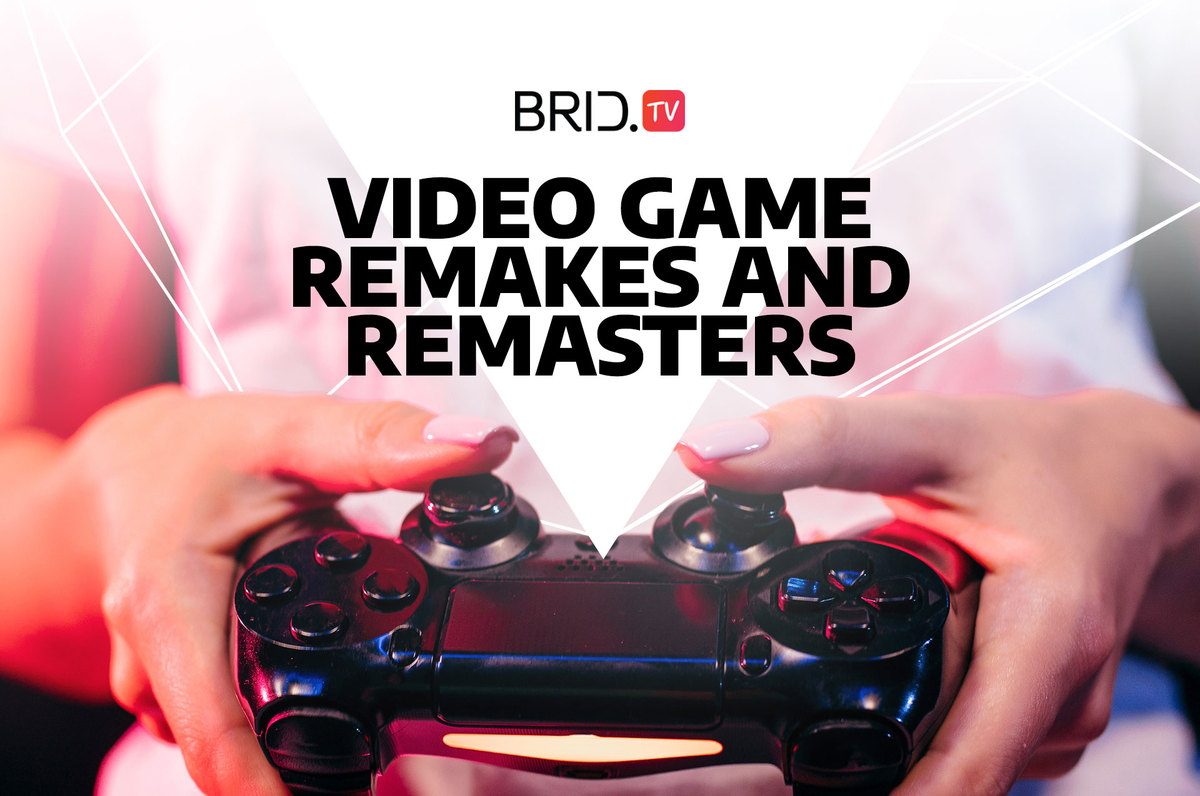 video game remakes and remasters