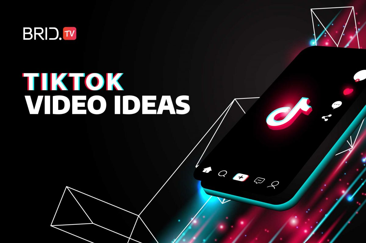 TikTok Video Ideas