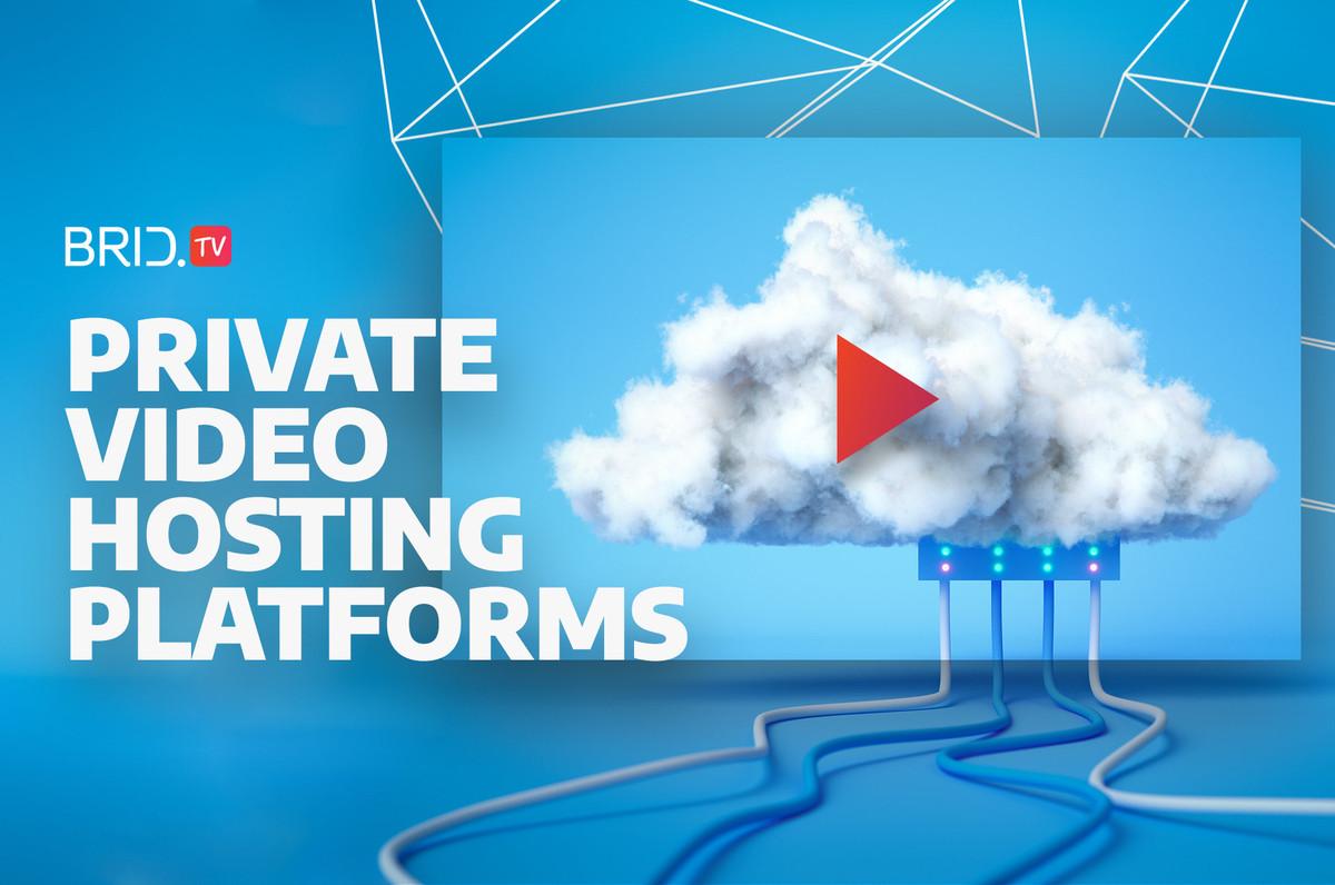 private video hosting platforms