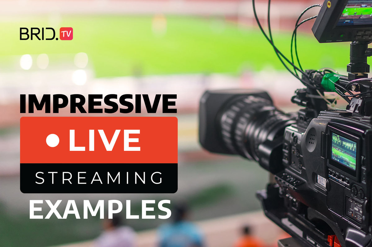 Live Streaming Examples