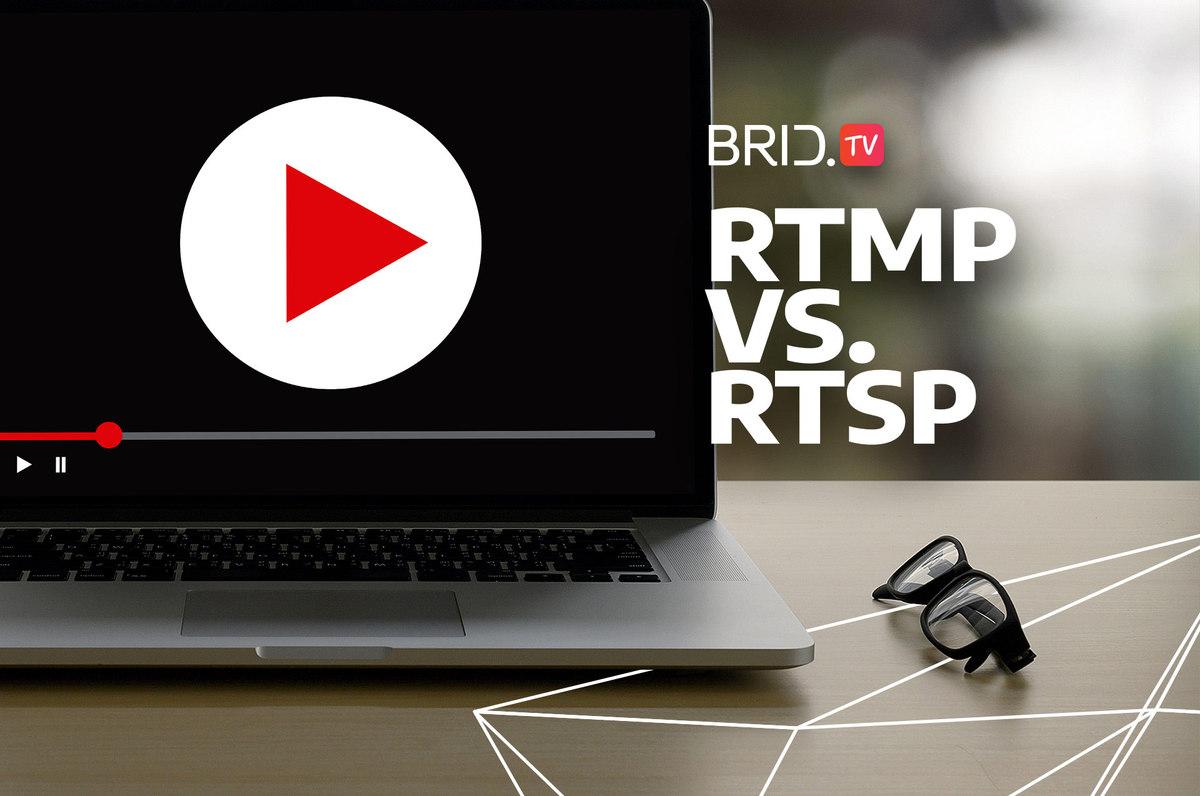 RTMP vs. RTSP