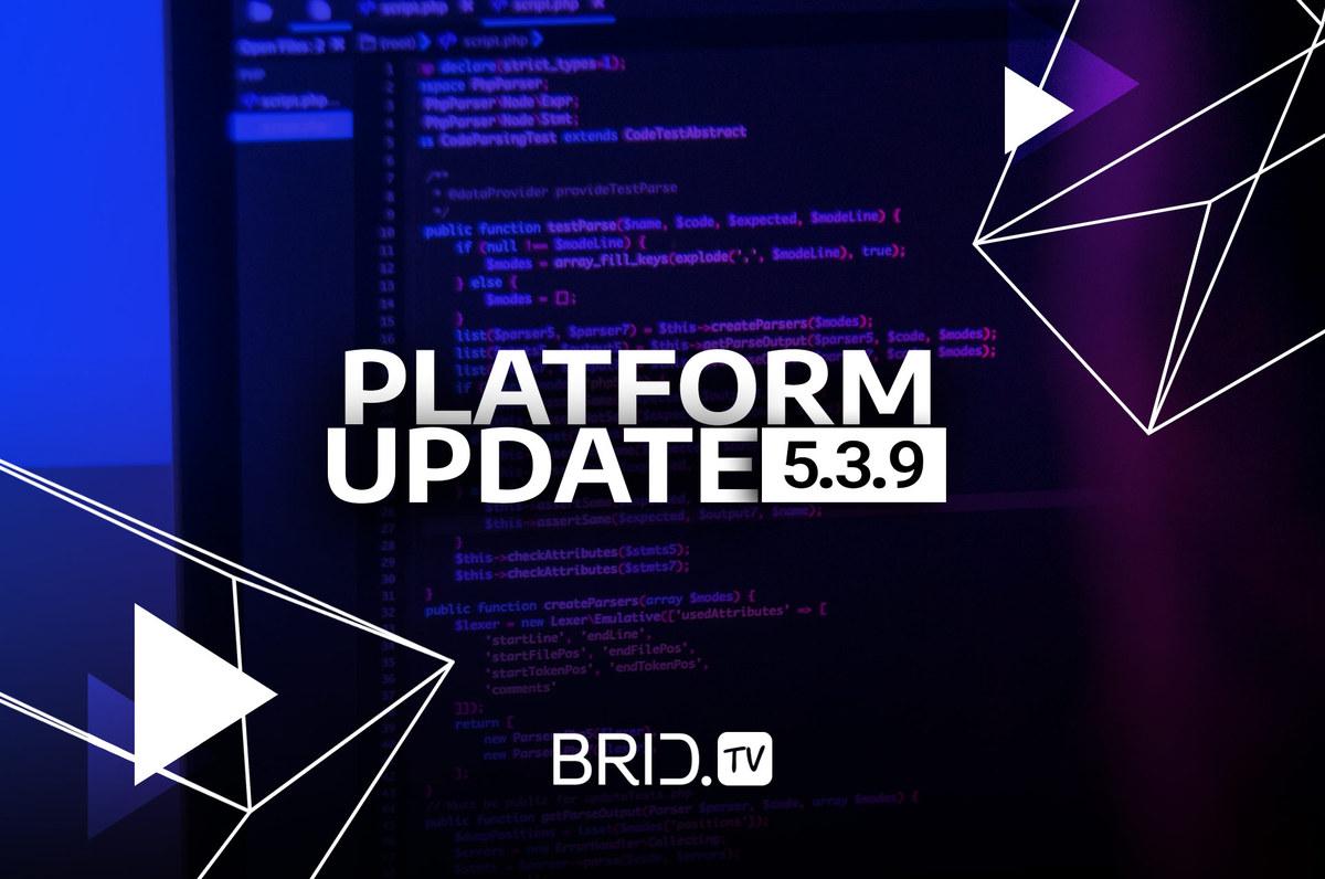 Video Platform Update