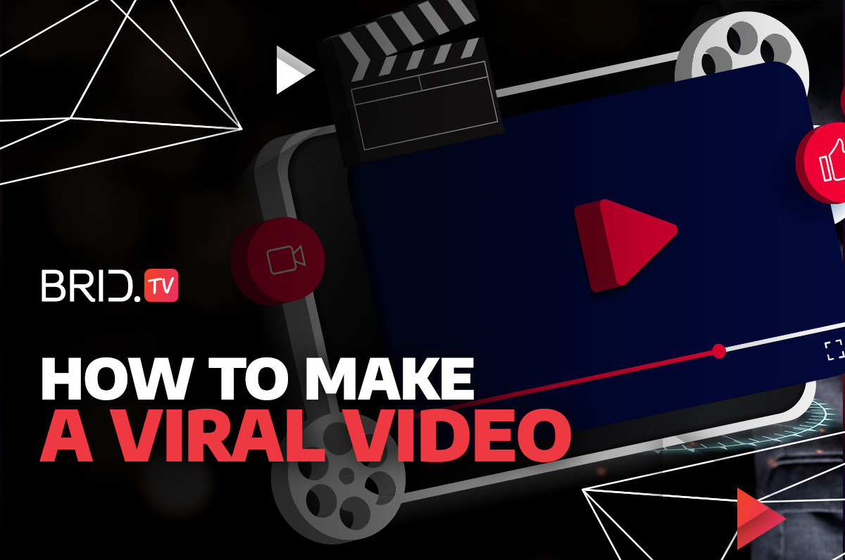 How to Make a Viral Video: Steps to Online Popularity