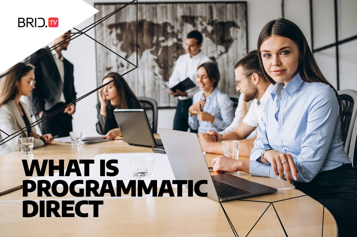 What Is Programmatic Direct and Why It is Beneficial