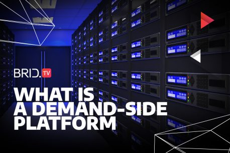 Everything You Need to Know About Demand-Side Platforms (DSPs)