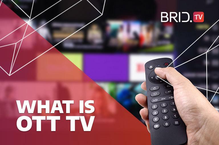 what is ott tv brid.tv