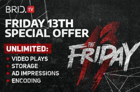 friday 13th offer brid.tv