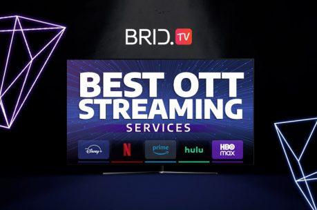 best ott streaming services bridtv